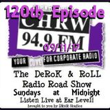 CHRW's DeRoK and RoLL Radio Road Show Ep 120 09/11/17
