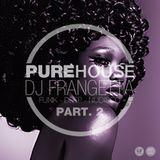 PUREHOUSE Part 2. - Pure House, Deep, Funk e NuDisco Style