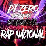 DJ Zero apresenta Mix Classics especial (Rap Nacional)