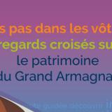 Projet Nos pas dans les vôtres, regards croisés sur le patrimoine du Grand Armagnac