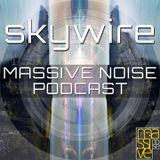 Massive Noise Records Podcast 001: Skywire