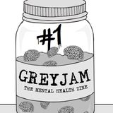 Grey Jam Podcast 1 - Hosted by Minus