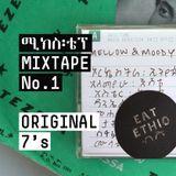 Eat Ethio Mixtape No.1 - Original 7's