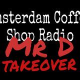 MrD Radio Takeover on Amsterdam coffee shop radio