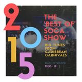 Carnival Mix #232 - Best of 2015 Soca - Year End Review
