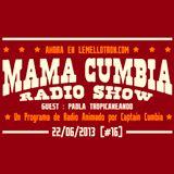Mama Cumbia Radio Show #16