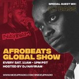 Afrobeats Global Show With Dj Nayiram and Special Guest Dj Bass ||5-5-2018