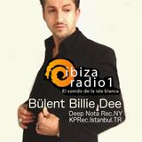 Ibiza Radio 1-Bülent billie dee in da mix