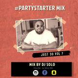 JUST 30 VOL 7 #PartyStarterMix