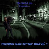 Prescription Music For Your Mind Vol. 7