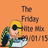 The Friday Nite Mix 09/01/15