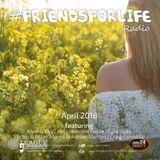 #FriendsForLife April 2018