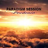 PARADIGM SESSION - Predonia -