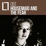 Loose Lips Mix Series - 081 - Housemaid And The Fear
