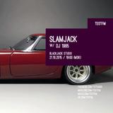 Slamjack w/ DJ 1985 – 21/10/2015