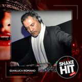 SHAKE YOUR CLUB presents DANCE CLUB HOUSE by GIANLUCA ROMANO - PUNTATA DEL 15.06.2019