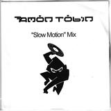 """Slow Motion"" Mix (2005 Promo CD)"