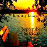 Johnny Lux - September Sessions