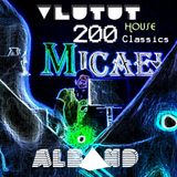 Dj Alband - Vlutut House Session 200.0 CLASSICS redorded on Albands Beerday