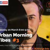 Urban Morning Vibes #3 - Dj George Zala [Urban Djs]