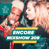 Encore Mixshow #209