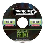DJ Warren G - Flash Back Friday Rnb