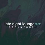Late Night Lounge 2051- 01- St. Gold- Backnforth