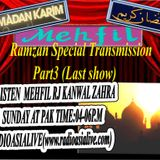 **Mehfil With Rj Kanwal(Ramzan Special Transmission[last show])