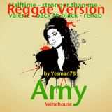 AMY WINEHOUSE REGGAE VERSION (halftime, stronger than me, valerie, back to black, rehab)