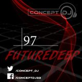 Concept - FutureDeep Vol. 097 (06.04.2017)