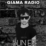 Giama Radio 18.05.2019 - Mix by  BLIN EFF
