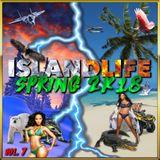 #ISLANDLIFE VOL.7 - SPRING 2K18