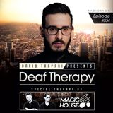 Dario Trapani - Deaf Therapy Ep#38 (Special Guest Magic House Cops)