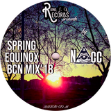 (NAcc) Ruino, ഽ. A. Records Presents: Spring Equinox BCN Mix'18