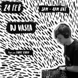 02.24.18 Fauve Radio - DJ Vasya