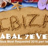 CABAL 7even - Ibiza 2016 Most requested cuts