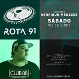 Rota 91 - 10/12/2016 - convidado - Henrique Menezes (Club 88)