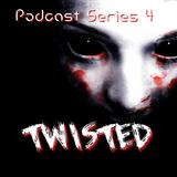 Podcast mix Series 4 - Twisted | Night/Twilight Full On ॐ