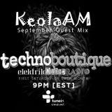 DJ Keola AM - Technboutique Guest Mix Sept 16