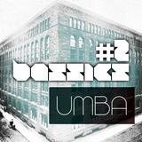 #2 bassics podcast / UMBA