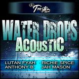 Water Drops Acoustic Riddim Mix Promo (Troyton Music-Dec.2012) - Selecta Fazah K.