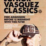 Junior Vasquez - Classics @ Glo 16.10.2009
