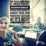 2 of 2, 08.29.16 Interview Remix (full) w/ #DJCaptiveKatt & Gregory Robert McKelvey