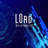 LOrd - Best of Trance 2017