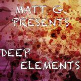 "Matt G. AKA Matías Giunta - Part 2: ""Deep Elements"""
