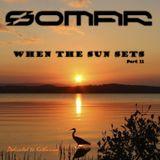When the Sun sets (Part II)