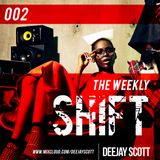 The Weekly Shift 002