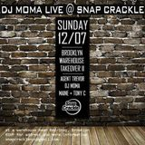 DJ MOMA Live At SNAP CRACKLE 12.07.14