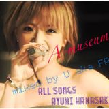 A-museum 〜ALL SONGS AYUMI HAMASAKI〜 mixedby U
