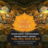 Thal @ Solar Seeds 2018 Promo Party in Szeged, Hungary on the 23rd of december 2017